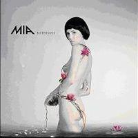 MIA. - Bittersuess