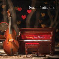 Paul Cardall - Saving Tiny Hearts