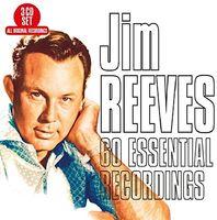 Jim Reeves - 60 Essential Recordings