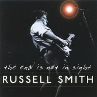 Russell Smith - End Is Not in Sight