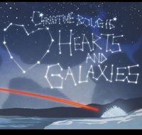 Christine Bougie - Hearts & Galaxies