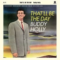 Buddy Holly - That'll Be The Day + 2 Bonus Tracks