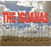 Iguanas - Sin To Sin