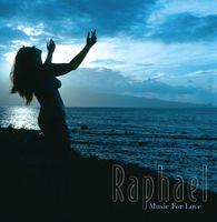 Raphael - Music for Love