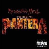 Pantera - Reinventing Hell-Best Of Pantera [Import]