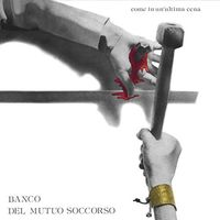 Banco Del Mutuo Soccorso - Come In Un'ultima Cena (Colored Vinyl) [Colored Vinyl]