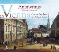 Ars Antiqua Austria - Habsburg Violin Music