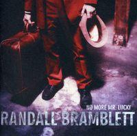 Randall Bramblett - No More Mr. Lucky