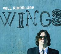 Will Kimbrough - Wings
