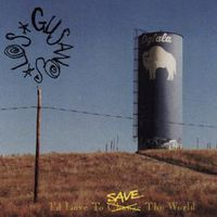 Los Gusanos - I'd Love To Save The World