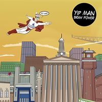 Yip Man - Braw Power