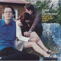 Kings Of Convenience - Quiet Is The New Loud [Vinyl]