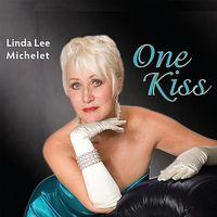 Linda Lee Michelet - One Kiss
