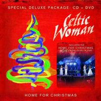 Celtic Woman - Home For Christmas [Deluxe CD/DVD]