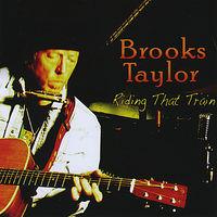 Brooks Taylor - Riding That Train