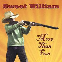 Sweet William - More Than Fun