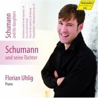 Florian Uhlig - Schumann & His Daughters 5 - Complete Works for