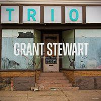 Grant Stewart - Trio