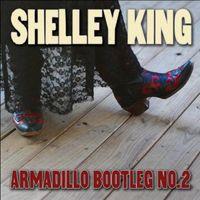 Shelley King - Armadillo Bootleg No. 2