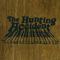 Hunting Accident - Hunting Accident