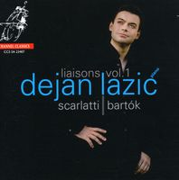 Dejan Lazic - Liaisons 1: Music of Scarlatti & Bartsk