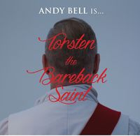 Andy Bell - Torsten The Bareback Saint / O.S.T. (Uk)
