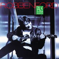 Robben Ford - Talk To Your Daughter (Spa)