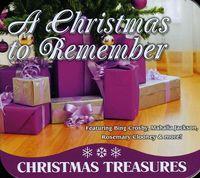 Christmas To Remember - Christmas To Remember: Christmas Treasures