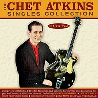 Chet Atkins - Singles Collection 1946-62