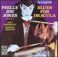 Philly Jones Joe - Blues for Dracula