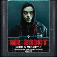 Mac Quayle - Mr. Robot, Vol. 3 [Soundtrack]