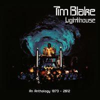 Tim Blake - Lighthouse: An Anthology 1973-2012