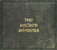 The Sacred Shakers - Sacred Shakers