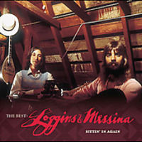 Loggins & Messina - The Best: Loggins and Messina - Sittin' In Again