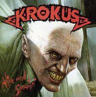 Krokus - Alive & Screamin [Import]