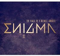 Enigma - The Fall Of A Rebel Angel [Import]