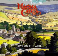 Magna Carta - Love On The Wire: BBC Sessions Live & Beyond