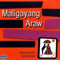 Mabuhay Singers - Maligayang Araw
