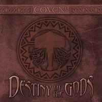 Coven - Destiny of the Gods