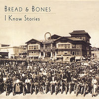 Bread - I Know Stories
