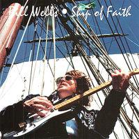 Bill Wells - Ship of Faith