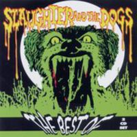 Slaughter & The Dogs - Best Of Slaughter & Dogs