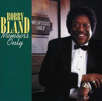 Bobby 'Blue' Bland - Members Only