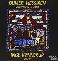 Inge Bonnerup - Messiaen: La Nativité du Seigneur