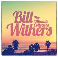 Bill Withers - Ultimate Collection (Uk)