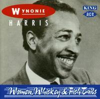 Wynonie Harris - Women Whiskey & Fish Tails [Import]
