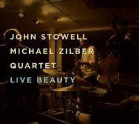 John Stowell - Live Beauty