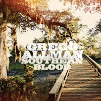 Gregg Allman - Southern Blood [Deluxe Edition CD/DVD]