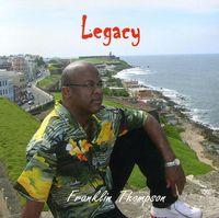 Franklin Thompson - Legacy