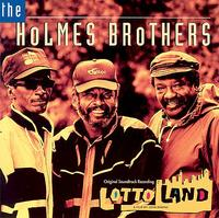 Holmes Brothers - Lotto Land